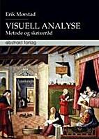Visuell analyse : metode og skriveråd…