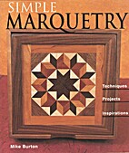 Simple Marquetry: Techniques, Projects,…