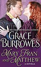 Mary Fran and Matthew [novella] by Grace…
