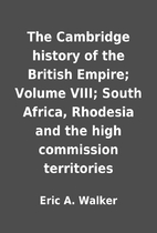 The Cambridge history of the British Empire;…