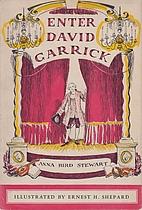 Enter David Garrick by Anna Bird Stewart