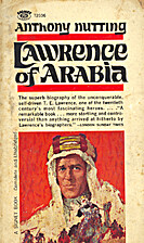Lawrence of Arabia by Anthony Nutting