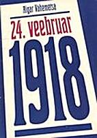 24. veebruar 1918 : [Eesti Kodanliku…