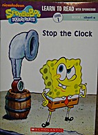 Learn to Read With Spongebob: Stop the Clock…