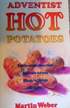 Adventist Hot Potatoes (Anchor Series) by…
