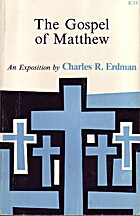The Gospel of Matthew by Charles R. Erdman