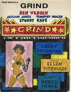 Grind A New Musical by Larry Grossman