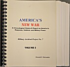 America's New War, A chronological History &…
