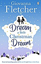 Dream a Little Christmas Dream by Giovanna…