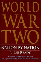 World War Two: Nation by Nation by J. Lee…