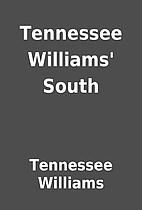 Tennessee Williams' South by Tennessee…
