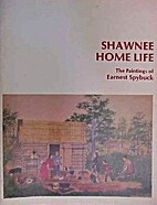 Shawnee home life : the paintings of Earnest…