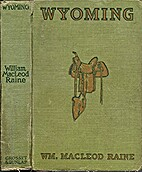 Wyoming a Story of the Old West by WM.…