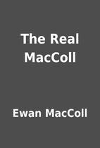 The Real MacColl by Ewan MacColl