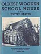 Oldest Wooden School House in the United…
