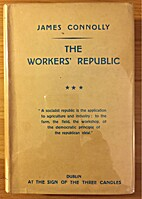 The workers' republic : a selection from the…