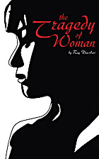 The Tragedy of Woman by Ray Dacolias