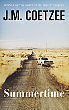 Summertime: Fiction by J. M. Coetzee