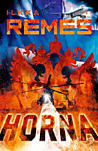 Horna : romaani by Ilkka Remes