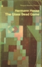 The Glass Bead Game (Penguin Modern…