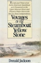 Voyages of the steamboat Yellow Stone by…