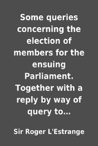 Some queries concerning the election of…