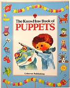 The Knowhow Book of Puppets (Know How Books)…