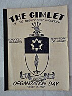 The Gimlet of the 21st Infantry,…