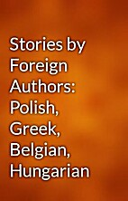Stories by Foreign Authors: Polish, Greek,…