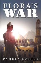 Flora's war by Pamela Rushby