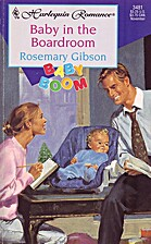 Baby in the Boardroom by Rosemary Gibson