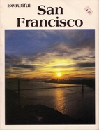 Beautiful San Francisco by Lee Foster