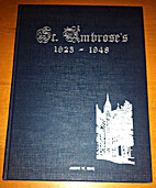 St. Ambrose's 1923-1948 Its Memoirs, In…