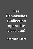 Les Demoiselles (Collection Aphrodite…
