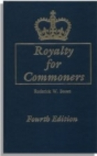 Royalty for Commoners: The Complete Known…