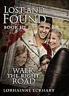 Lost and Found (Walk the Right Road, #2) by…