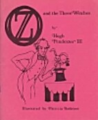 Oz and the Three Witches by Hugh Pendexter…