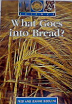 What goes into bread? (Sunshine books.…