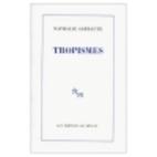 Tropisms by Nathalie Sarraute