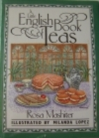 A Little Book of English Teas by Rosa…