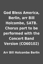 God Bless America, Berlin, arr Bill…