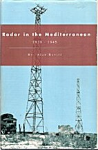 Radar in the Mediterranean, 1939-1945 by…