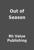 Out of Season by Rh Value Publishing