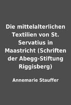 Die mittelalterlichen Textilien von St.…