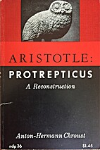 Protrepticus: A Reconstruction by Aristotle