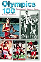 Olympics 100: Canada at the Summer Games by…