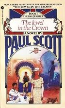 The Jewel in the Crown (The Raj Quartet,…