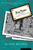Fun Home: A Family Tragicomic by Alison…