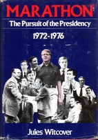 Marathon: The Pursuit of the Presidency…
