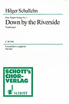 Down by the Riverside by Hilger Schallehn